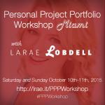 Personal Project Portfolio Workshop Miami with LaRae Lobdell